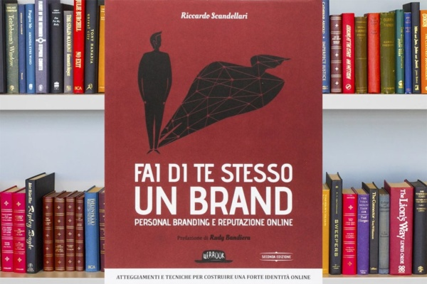 Fai di te stesso un brand. Personal branding e reputazione online