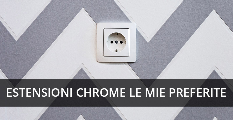 estensioni-chrome